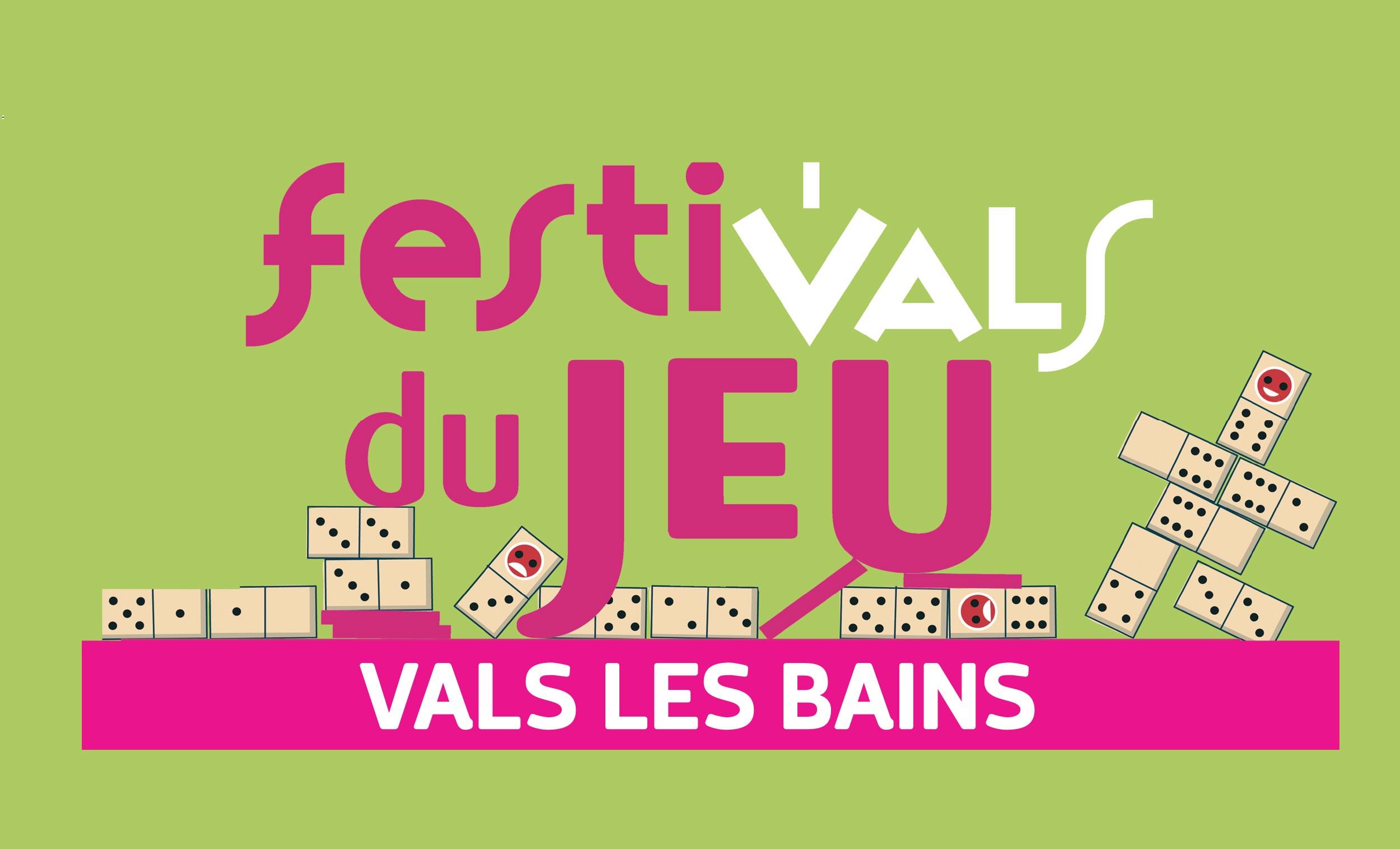 27 ème Festi'vals du Jeu à Vals-les-Bains – 22 & 23 Juillet 2017