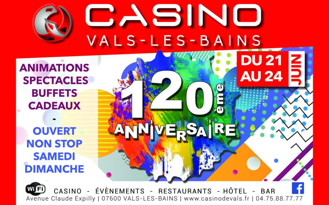 Anniversaire des 120ans du Casino de Vals-les-Bains