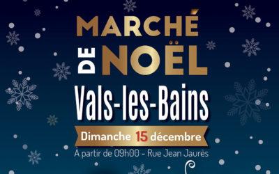 Marché de Noël à Vals-les-Bains – Dimanche 15 décembre 2019